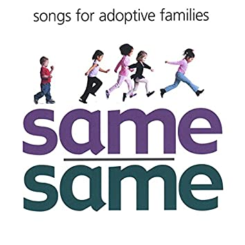Same/Same: Songs for Adoptive Families