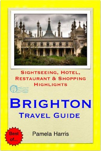 Brighton (UK) Travel Guide - Sightseeing, Hotel, Restaurant & Shopping Highlights (Illustrated) (English Edition)