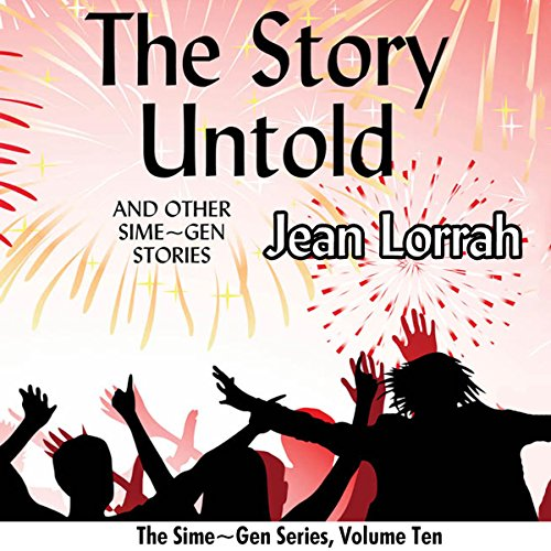 The Story Untold and Other Sime~Gen Stories audiobook cover art