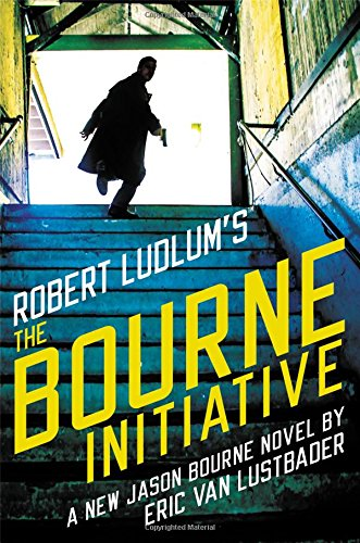 Robert Ludlum's (TM) The Bourne Initiative (Jason Bourne series (14))