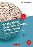 Erfolgreiche Gesprächsführung in der Schule (4. Auflage) - Grenzen ziehen, Konflikte lösen, beraten: Buch mit Kopiervorlagen und CD-ROM - Günter Müller