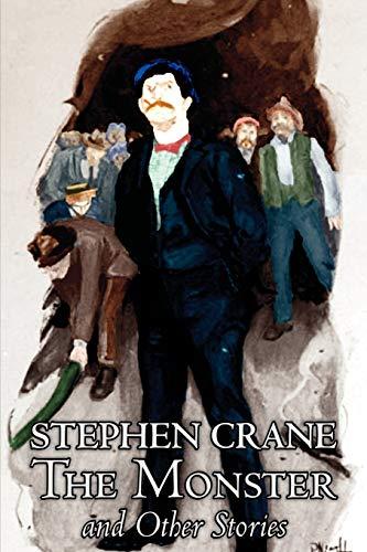 Buchseite und Rezensionen zu 'The Monster and Other Stories by Stephen Crane, Fiction, Classics' von Stephen Crane