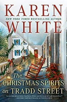 The Christmas Spirits on Tradd Street by [Karen White]