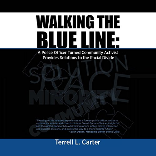 Walking the Blue Line Audiobook By Terrell L. Carter cover art