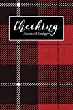 Checking Account Ledger: Balance Log book Transaction Register, 6 Column Book, Personal Checkbook Tracker, Red Black Tartan Plaid