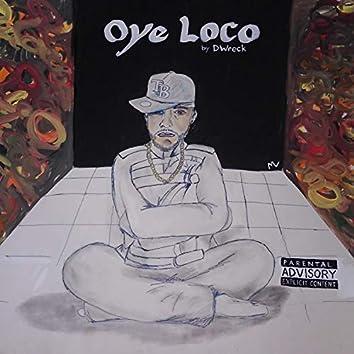 Oye Loco