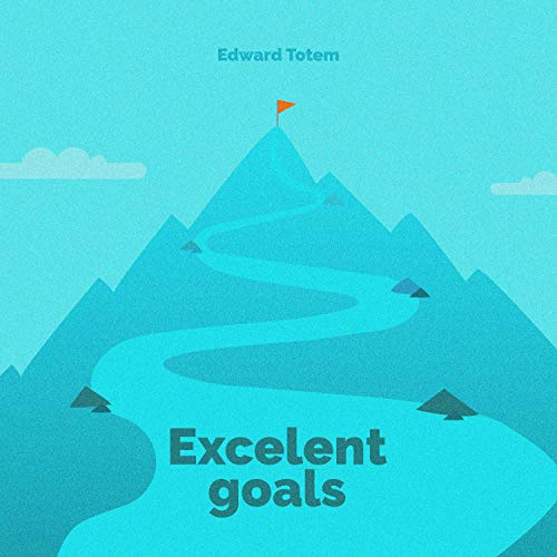 Excelent Goals