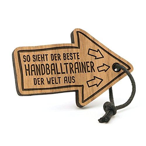 Fashionalarm Schlüsselanhänger So Sieht der Beste Handballtrainer der Welt aus | Pfeil aus Holz mit Gravur | Geschenk Idee Trainer Handball Beruf