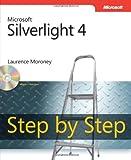 Microsoft® Silverlight® 4 Step by Step