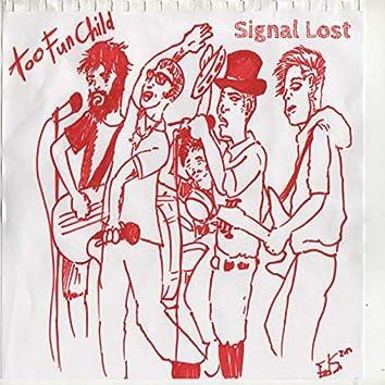 signal lost.