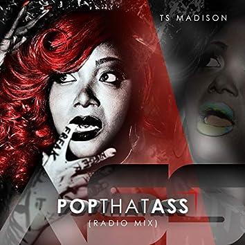 Pop That Ass (Radio Mix)