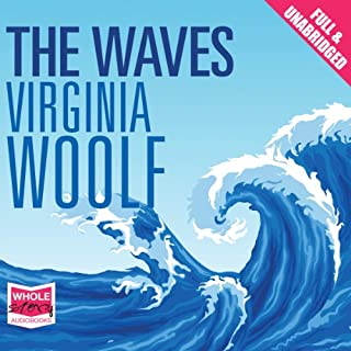 The Waves                   By:                                                                                                                                 Virginia Woolf                               Narrated by:                                                                                                                                 Julia Franklin                      Length: 9 hrs and 3 mins     27 ratings     Overall 4.1