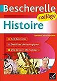 Bescherelle Histoire Collège (6e, 5e, 4e, 3e): tout le programme...