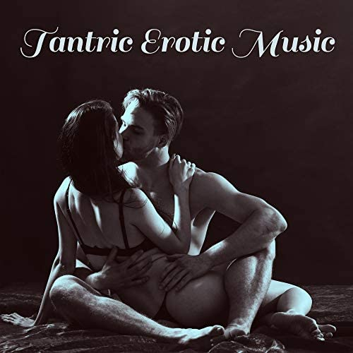 Tantric Sex Background Music Experts