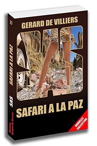 SAS 27 Safari à La Paz
