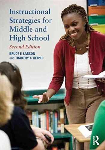 [(Instructional Strategies for Middle and High School)] [By (author) Bruce E. Larson ] published on (November, 2012)