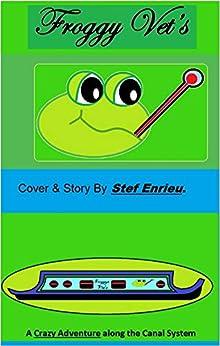 Froggy Vet's by [Stef Enrieu]