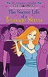 The Secret Life of a Teenage Siren (The Romantic Comedies)