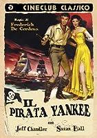 Il Pirata Yankee [Italian Edition]