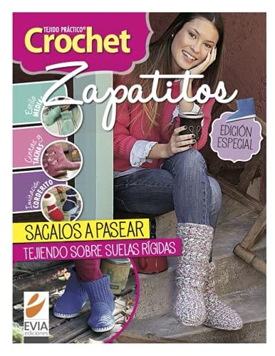 Crochet zapatitos: Ideas para tejer zapatitos y botas. Agregales suelas rígidas y ¡sacalos a pasear!