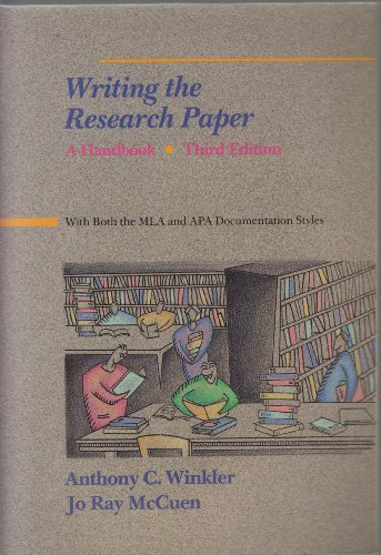 Writing the research paper: A handbook with both the MLA and APA documentation styles