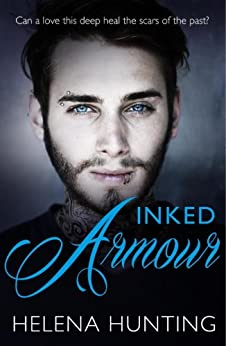 Inked Armour (Clipped Wings Book 2) by [Helena Hunting]