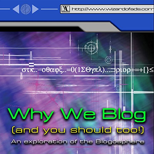 Why We Blog audiobook cover art