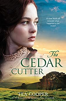The Cedar Cutter by [Tea Cooper]