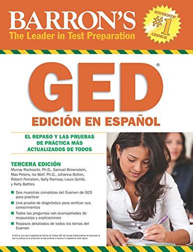 GED Edición En Español (Spanish Edition): El Repaso Y Las Pruebas De Práctica Más Actualizados D
