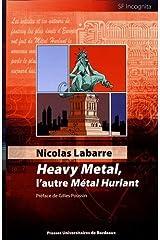 Heavy metal, l'autre métal hurlant ペーパーバック