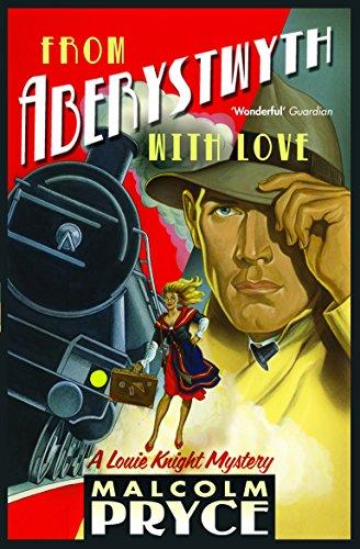 From Aberystwyth with Love (Aberystwyth Noir series Book 5) (English Edition)