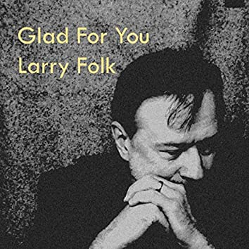 Glad For You (Remastered)