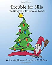 Trouble for Nils: The Story of a Christmas Tomte