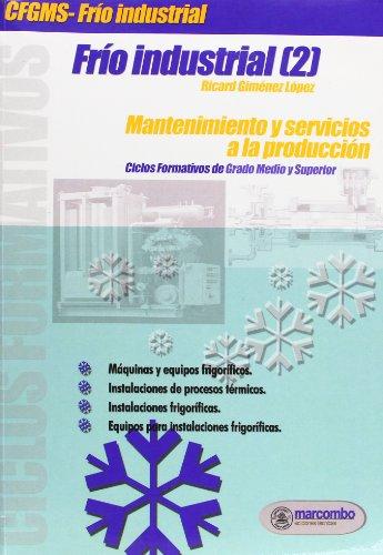 Frío Industrial [2]: Mantenimiento y servicios a la producción