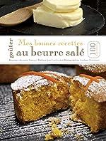 Mes bonnes recettes au beurre salé d'Alexandra Beauvais