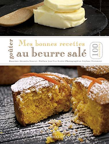 Mes bonnes recettes au beurre salé