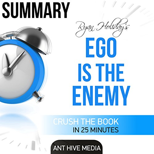 Summary of Ryan Holiday's Ego Is the Enemy audiobook cover art
