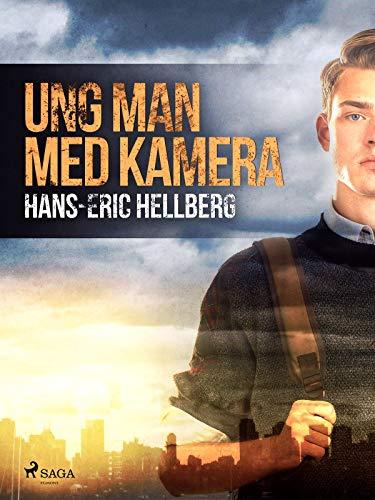 Ung man med kamera (Swedish Edition)