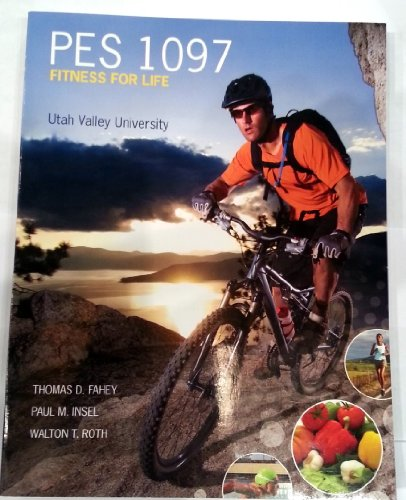 PES 1097 Fit And Well W/Connect Utah Valley Univerisity 10th Edition (Fitness For Life Utah Valley University)