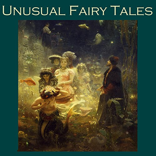 Unusual Fairy Tales audiobook cover art