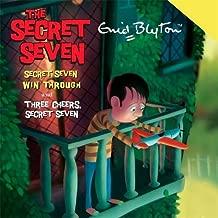 Secret Seven: Secret Seven Win Through & Three Cheers Secret Seven