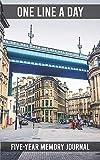 One Line a Day - Five Year Memory Journal: Newcastle-upon-Tyne, England - Tyne bridge Quayside