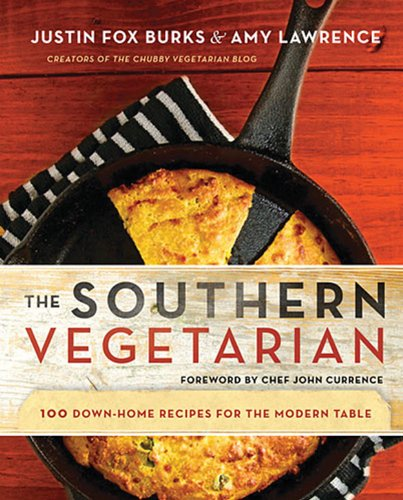 The Southern Vegetarian Cookbook: 100 Down-Home Recipes for the Modern Table (English Edition)