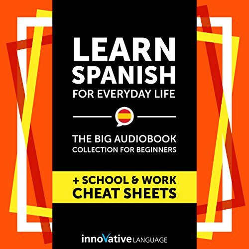 Learn Spanish for Everyday Life - the Big Audiobook Collection for Beginners audiobook cover art