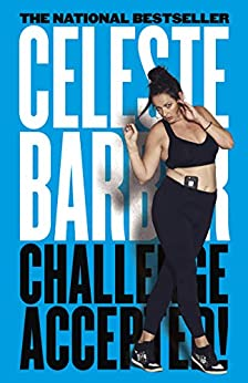 Challenge Accepted! by [Celeste Barber]