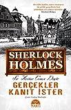 Gercekler Kanit Ister Sherlock Holmes