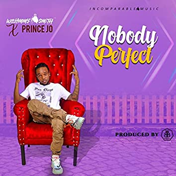 Nobody Perfect (feat. Prince Jo)