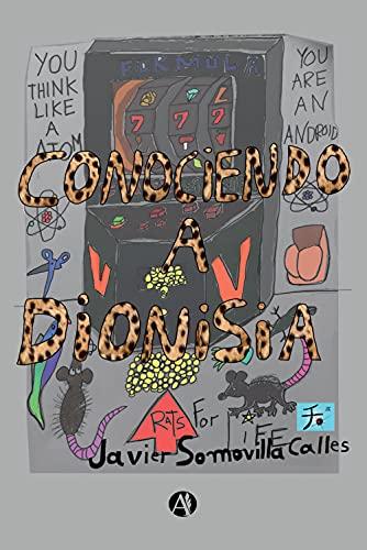 Conociendo a Dionisia de Javier Somovilla Calles