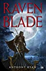 Raven Blade, tome 2 : Le Chant noir par Ryan