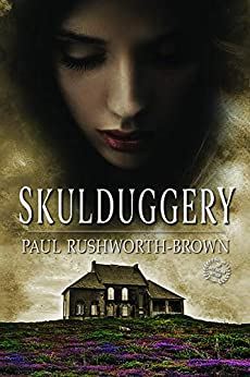 Skulduggery by [Paul Rushworth-Brown]